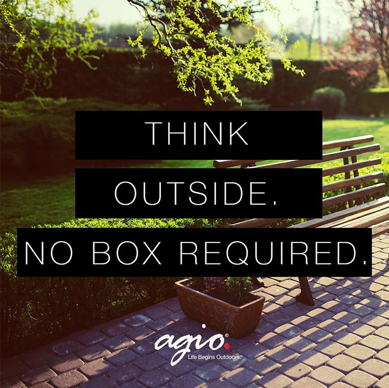 Agio Think outside. No box required.
