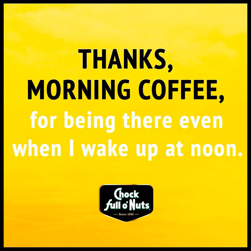 Chock social post - thanks morning coffee