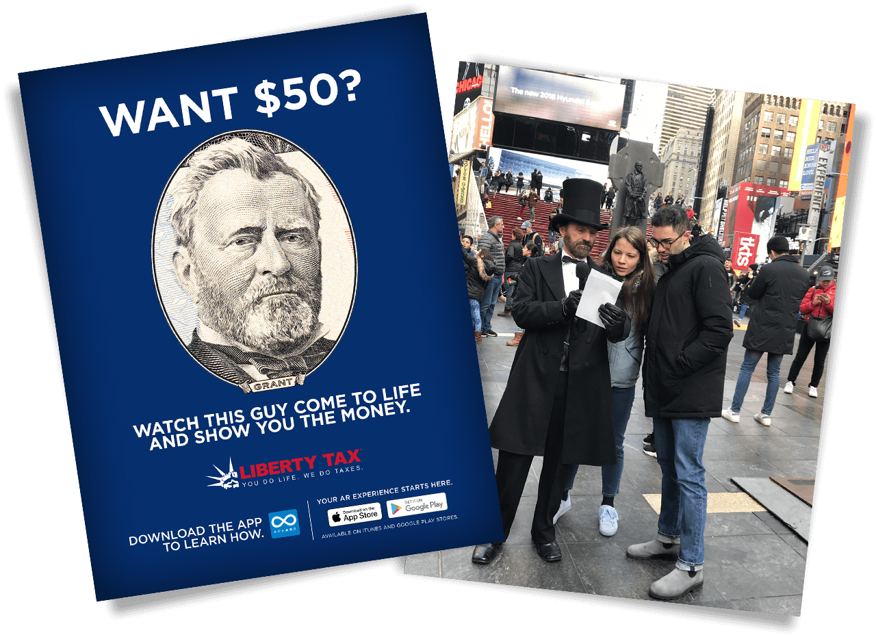 Liberty Tax - Want 50? President Grant augmented reality campaign