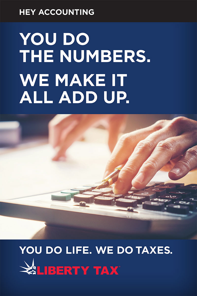 Liberty Tax - You do the numbers. We make it all add up.