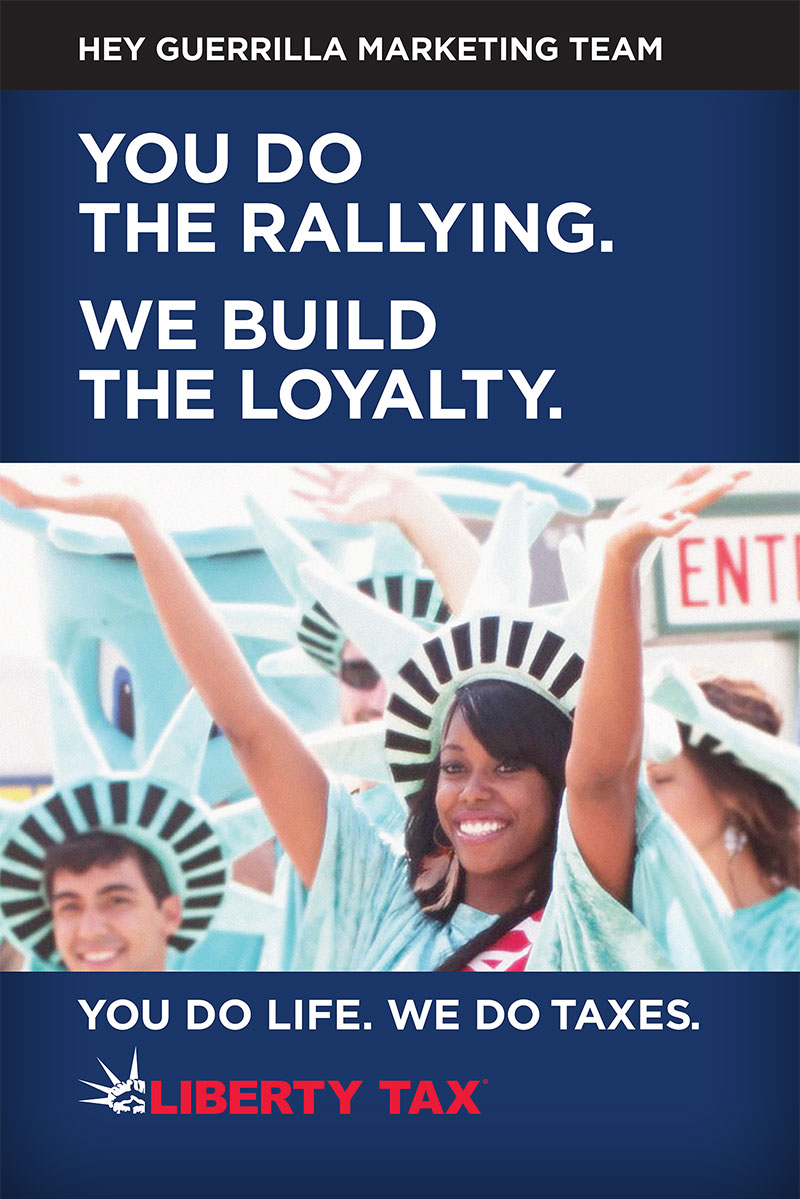 Liberty Tax - You do the rallying. We build the loyalty.